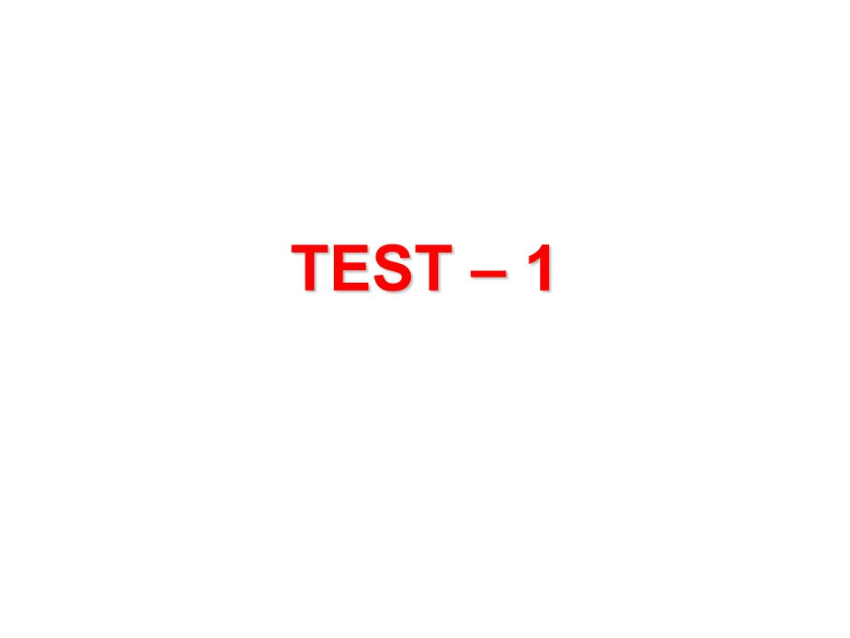 TEST – 1
