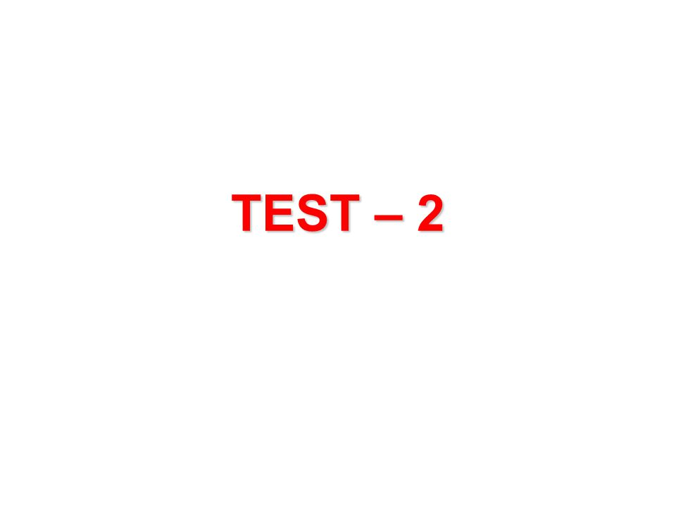TEST – 2