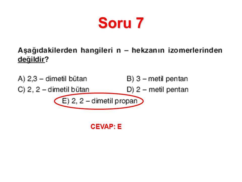 Soru 7 CEVAP: E