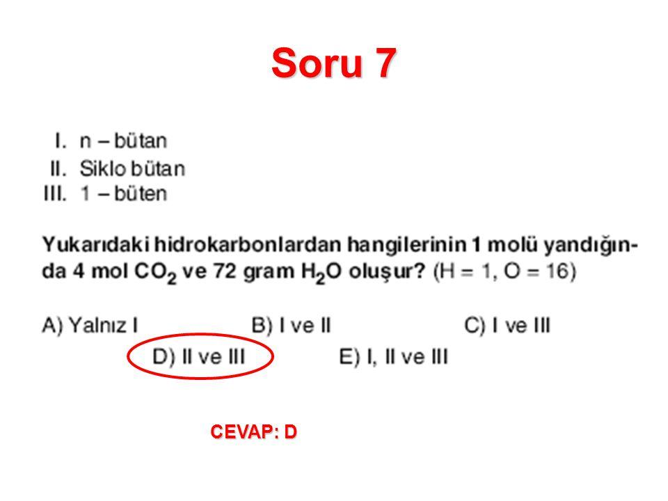 Soru 7 CEVAP: D