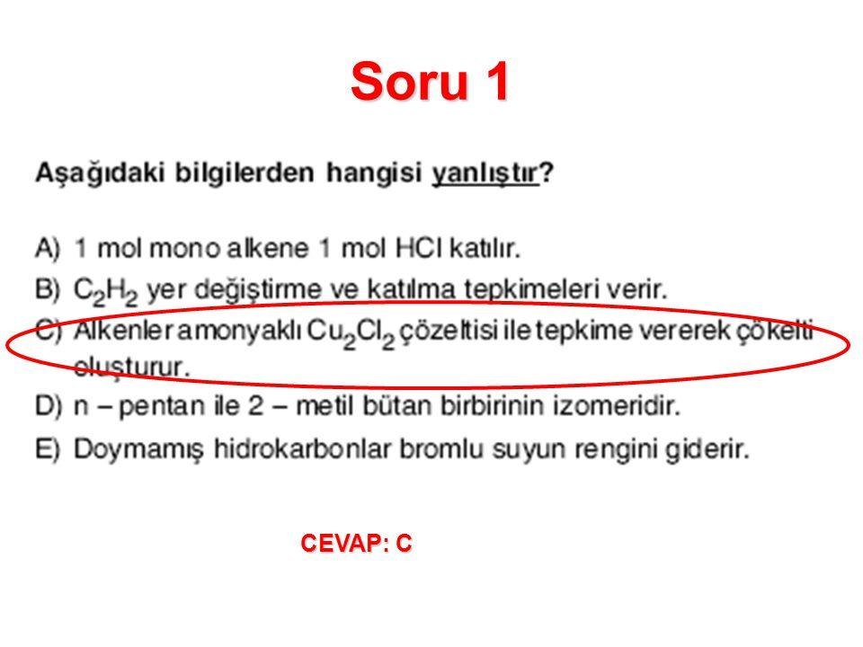 Soru 1 CEVAP: C