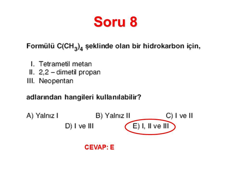 Soru 8 CEVAP: E