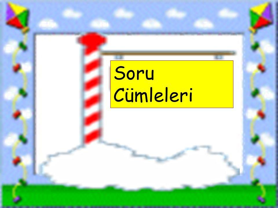 Soru Cümleleri www.sorubak.com