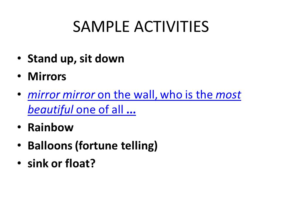 SAMPLE ACTIVITIES Stand up, sit down Mirrors