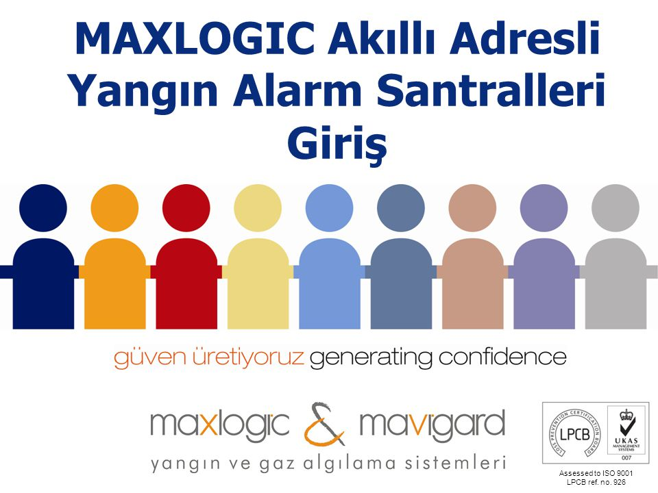 MAXLOGIC Akıllı Adresli Yangın Alarm Santralleri Giriş