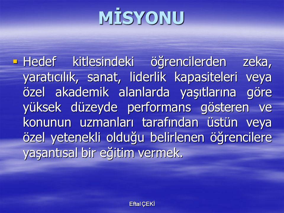 MİSYONU