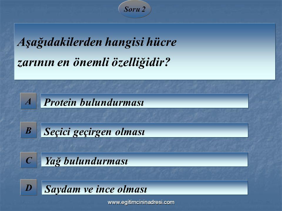 Aşağıdakilerden hangisi hücre zarının en önemli özelliğidir