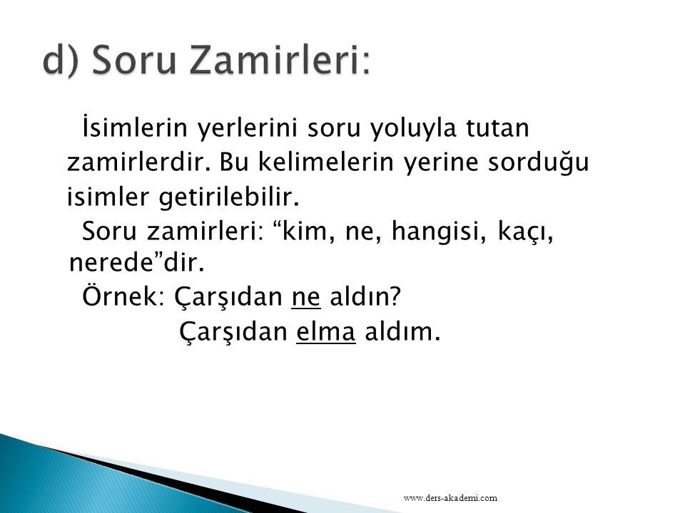 d) Soru Zamirleri: