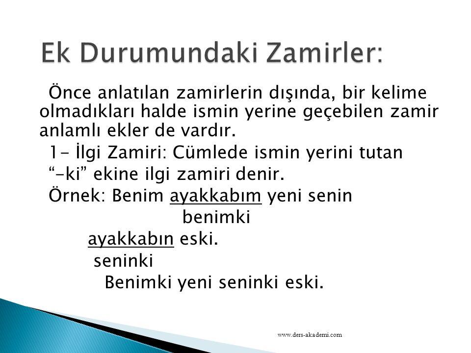 Ek Durumundaki Zamirler: