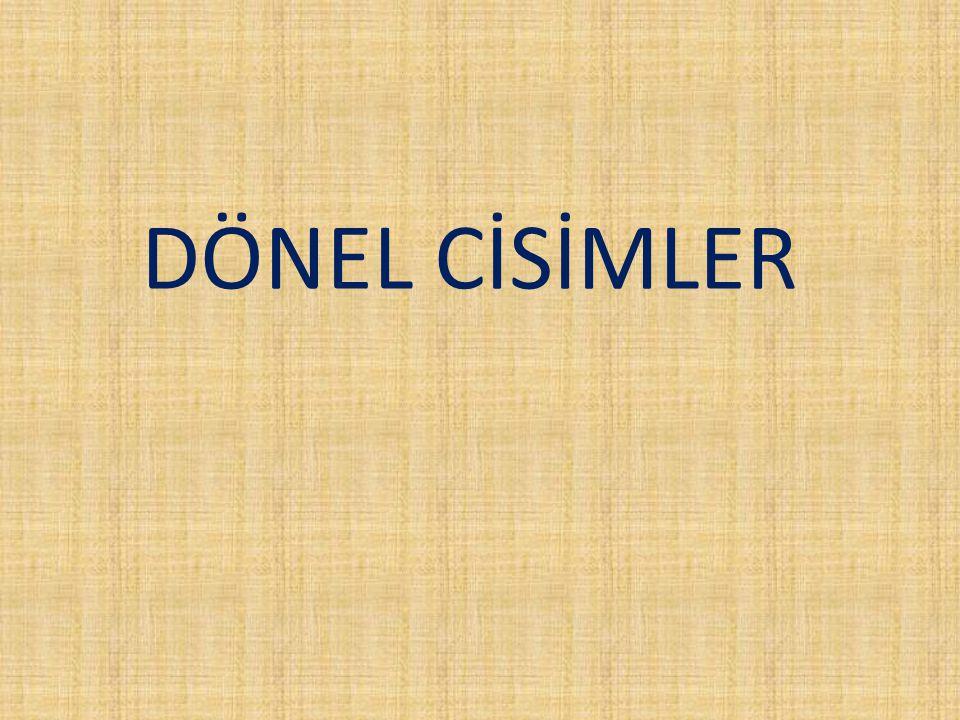 DÖNEL CİSİMLER