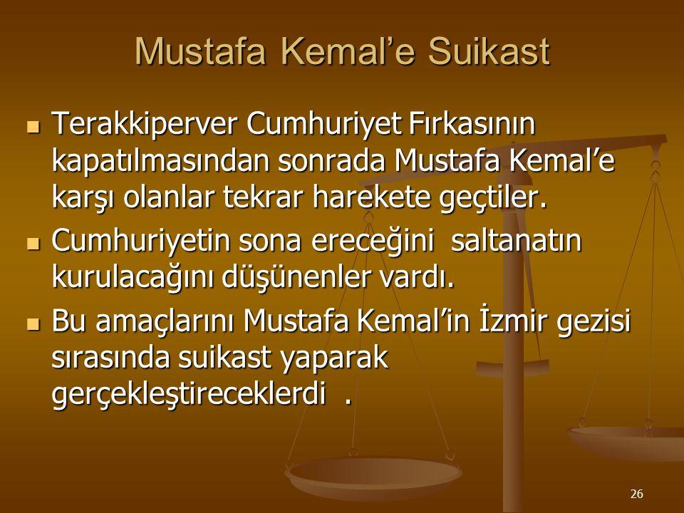 Mustafa Kemal'e Suikast