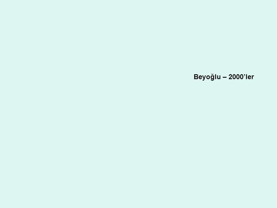 Beyoğlu – 2000'ler
