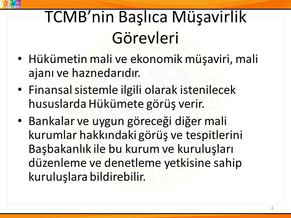 TCMB'nin Başlıca Müşavirlik Görevleri