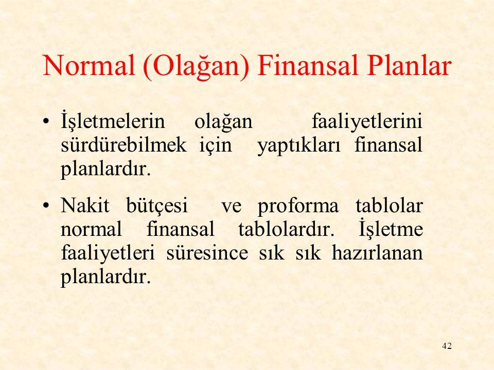 Normal (Olağan) Finansal Planlar