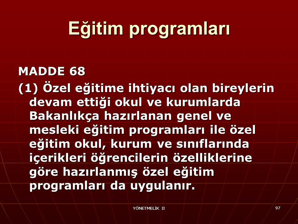 Eğitim programları MADDE 68