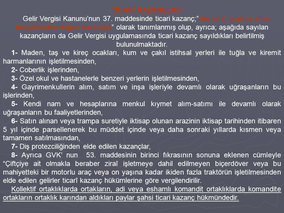 TİCARİ KAZANÇLAR