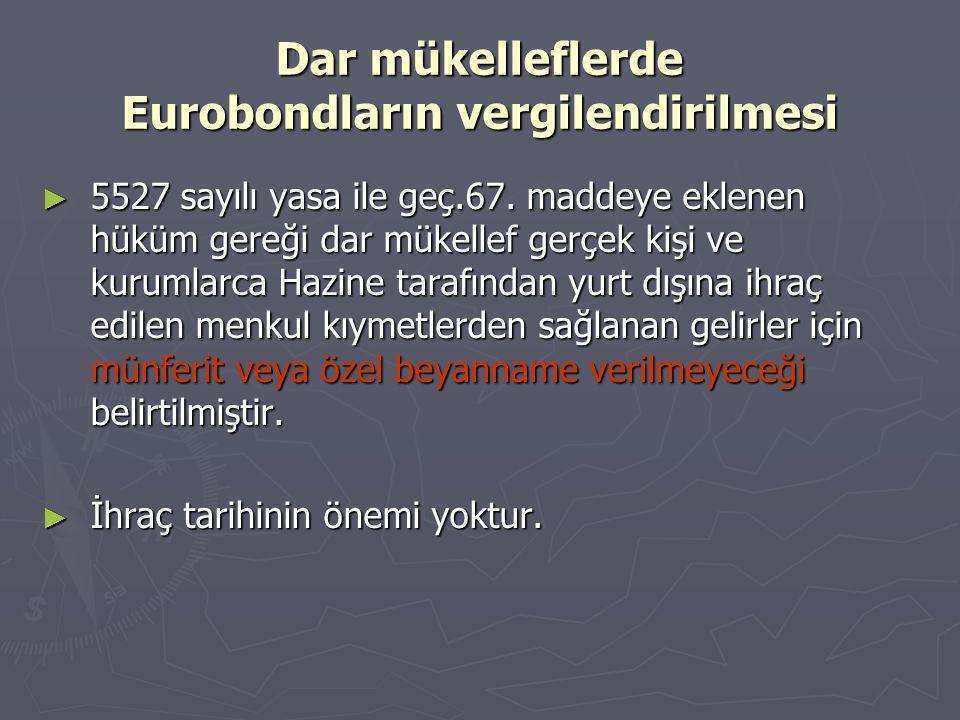 Dar mükelleflerde Eurobondların vergilendirilmesi