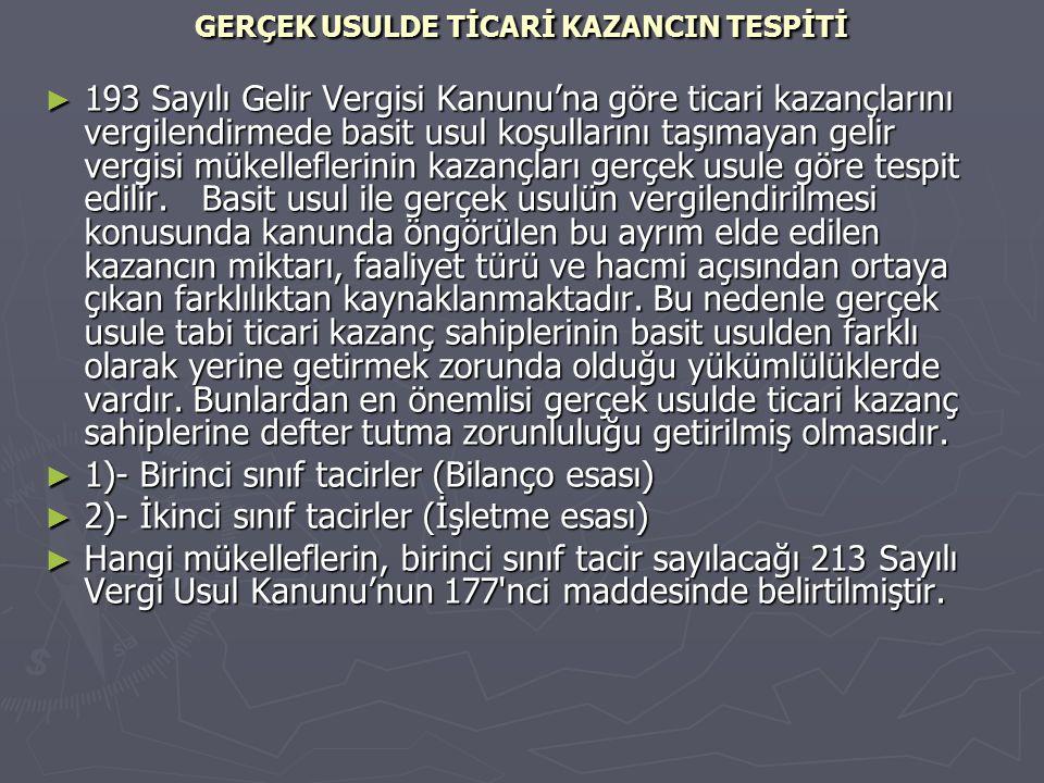 GERÇEK USULDE TİCARİ KAZANCIN TESPİTİ