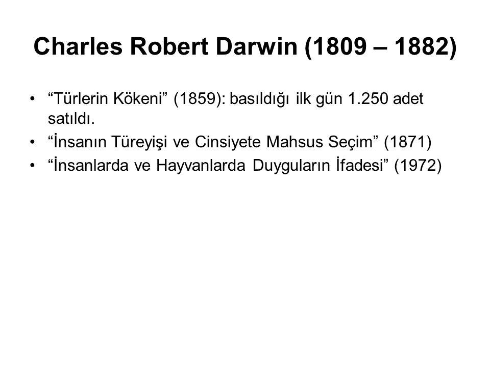 Charles Robert Darwin (1809 – 1882)