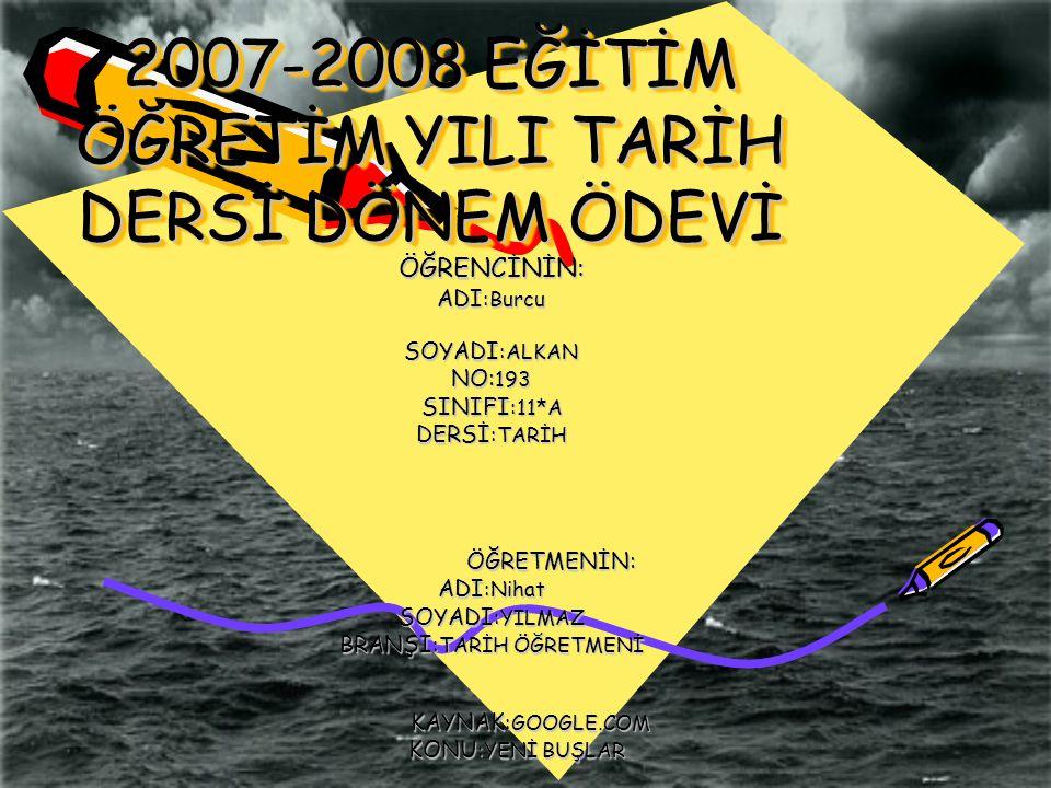 2007-2008 EĞİTİM ÖĞRETİM YILI TARİH DERSİ DÖNEM ÖDEVİ