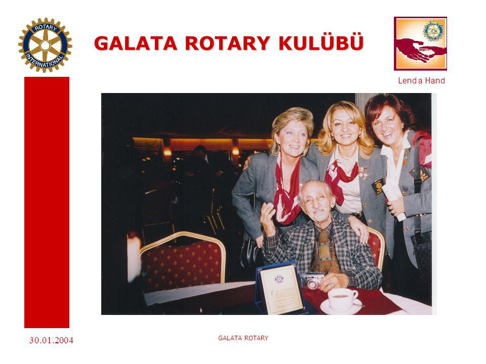 GALATA ROTARY KULÜBÜ 30.01.2004 GALATA ROTARY