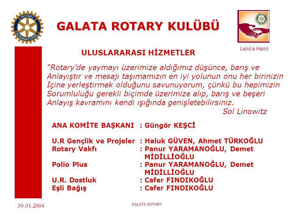 GALATA ROTARY KULÜBÜ ULUSLARARASI HİZMETLER