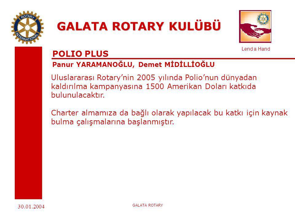 GALATA ROTARY KULÜBÜ POLIO PLUS