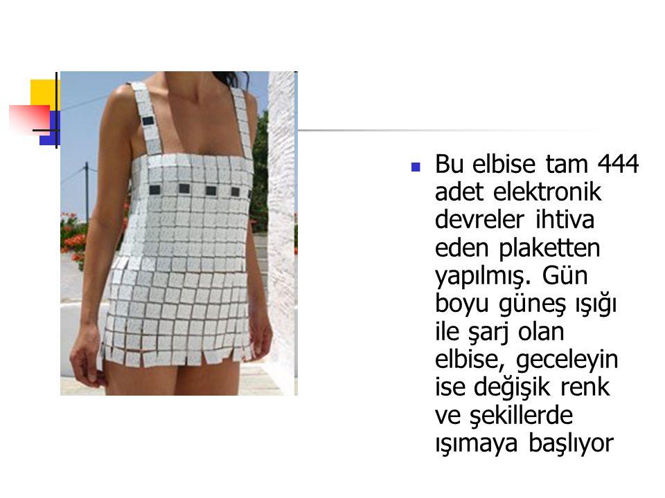 Bu elbise tam 444 adet elektronik devreler ihtiva eden plaketten yapılmış.