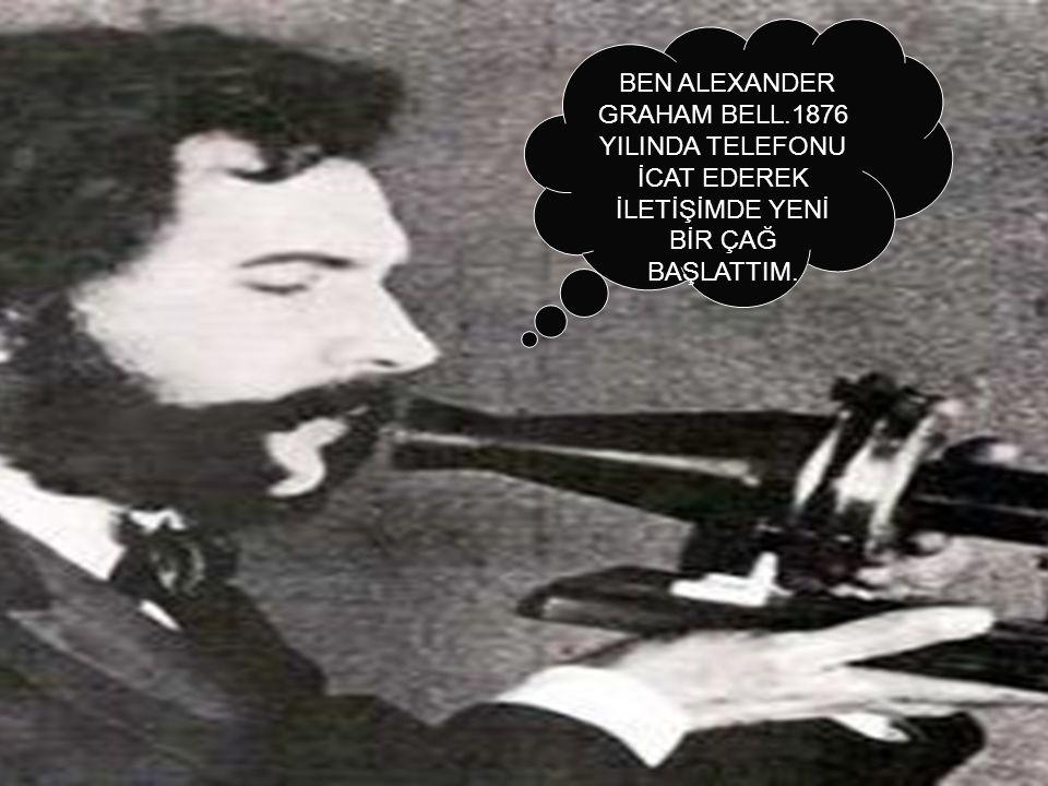 BEN ALEXANDER GRAHAM BELL