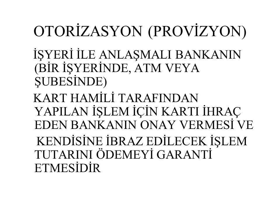 OTORİZASYON (PROVİZYON)