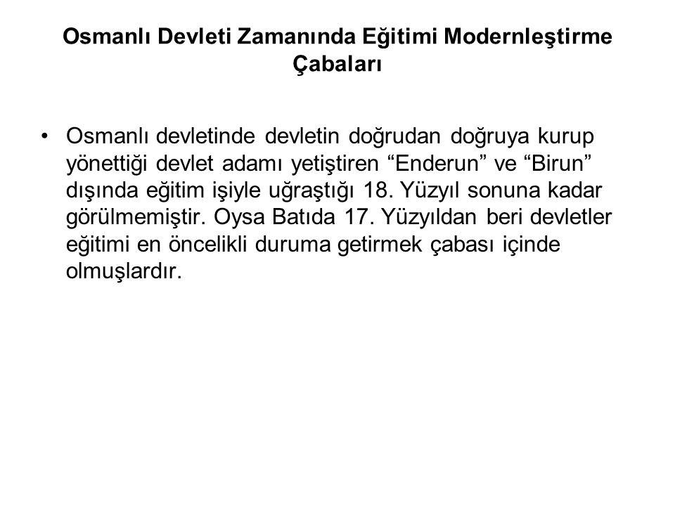 Osmanlı Devleti Zamanında Eğitimi Modernleştirme Çabaları