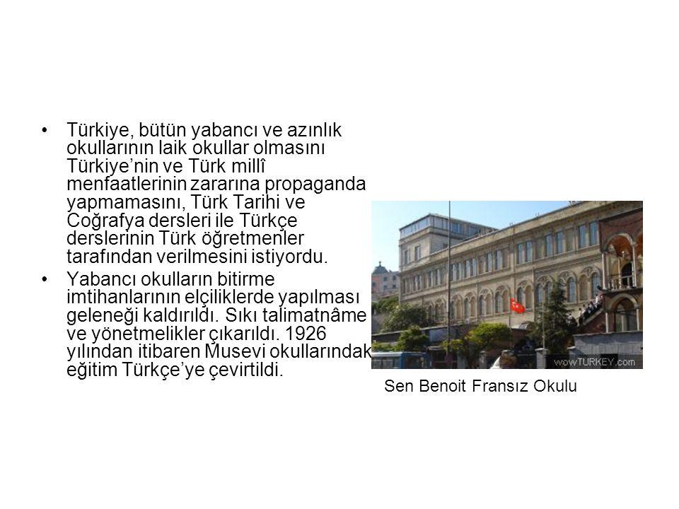 Türkiye, bütün yabancı ve azınlık okullarının laik okullar olmasını Türkiye'nin ve Türk millî menfaatlerinin zararına propaganda yapmamasını, Türk Tarihi ve Coğrafya dersleri ile Türkçe derslerinin Türk öğretmenler tarafından verilmesini istiyordu.
