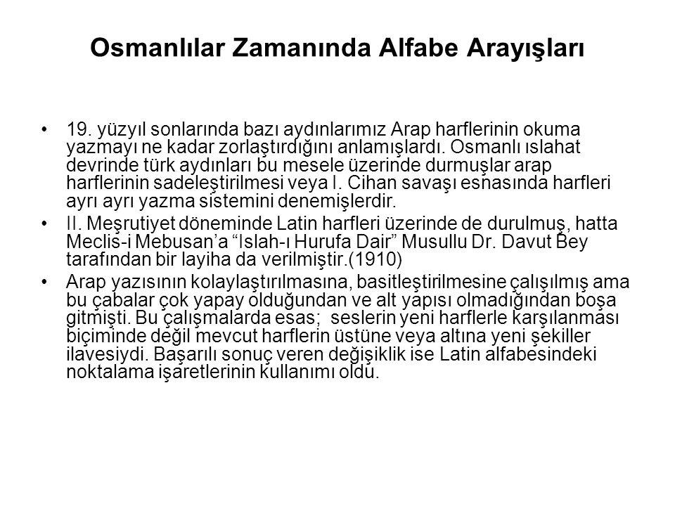 Osmanlılar Zamanında Alfabe Arayışları