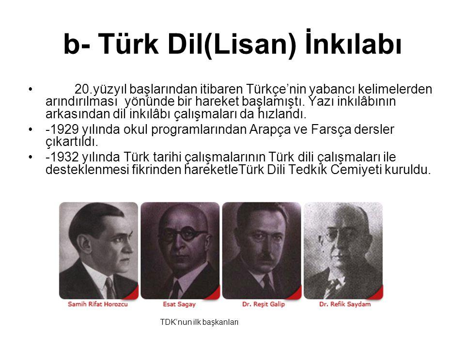 b- Türk Dil(Lisan) İnkılabı