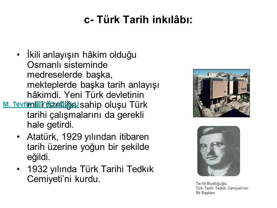 c- Türk Tarih inkılâbı: