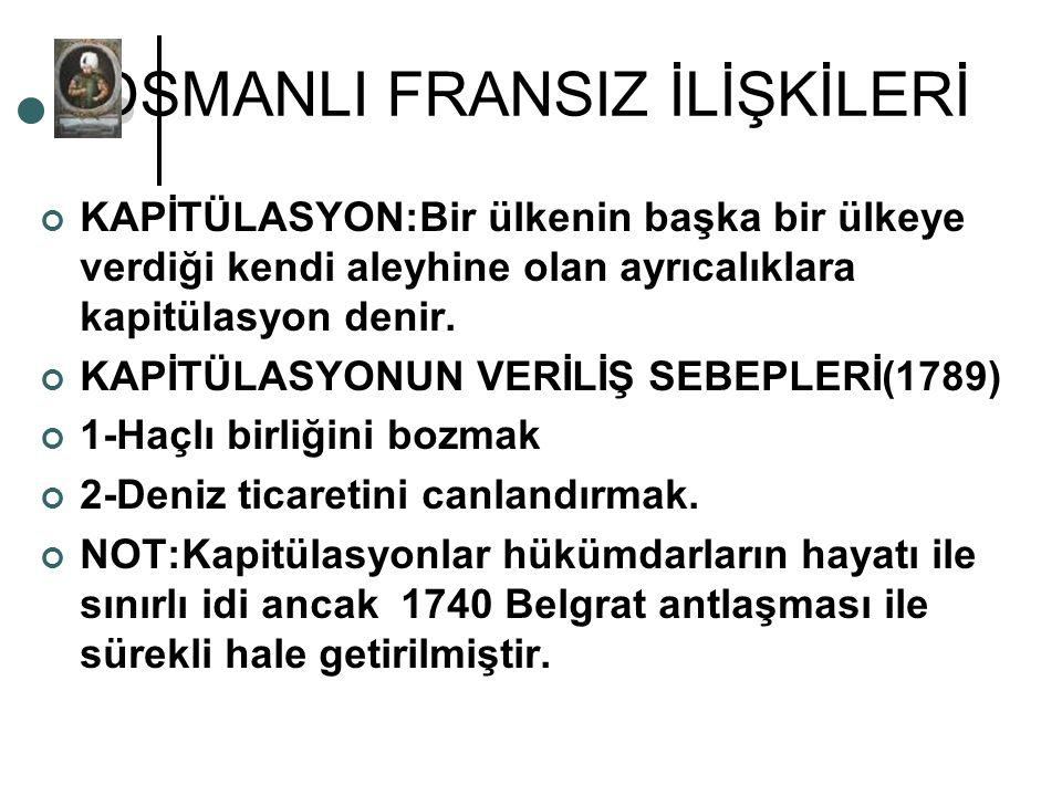 OSMANLI FRANSIZ İLİŞKİLERİ