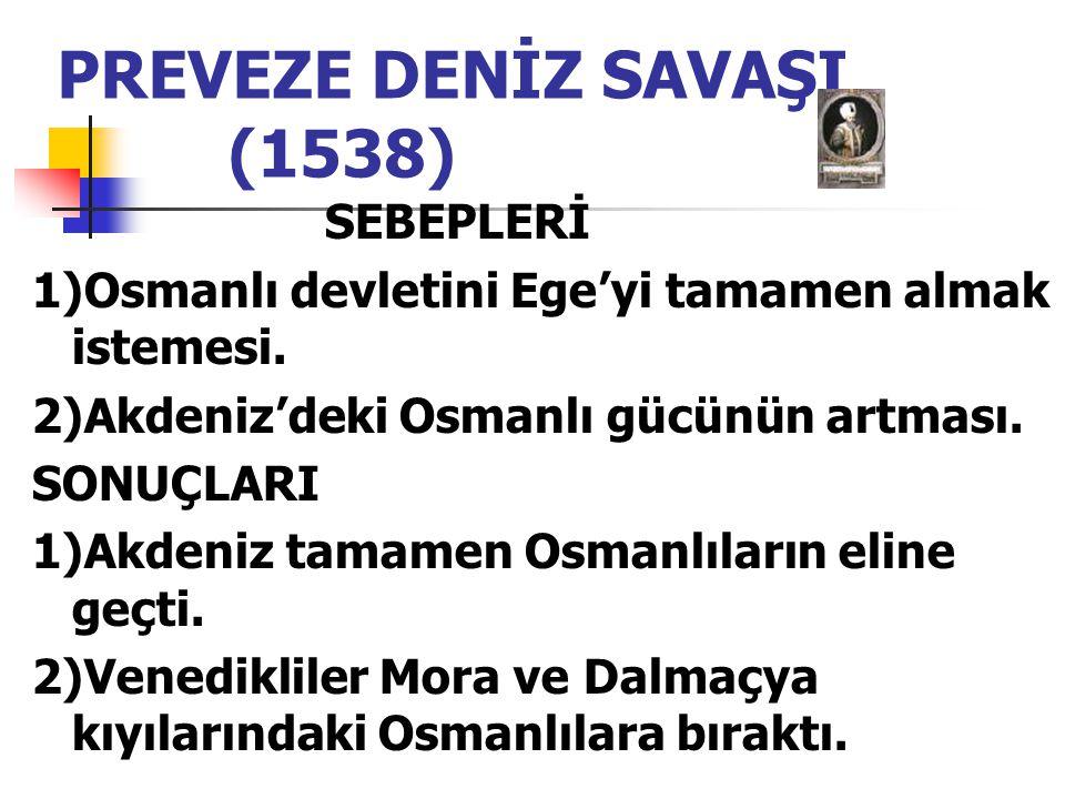 PREVEZE DENİZ SAVAŞI (1538)