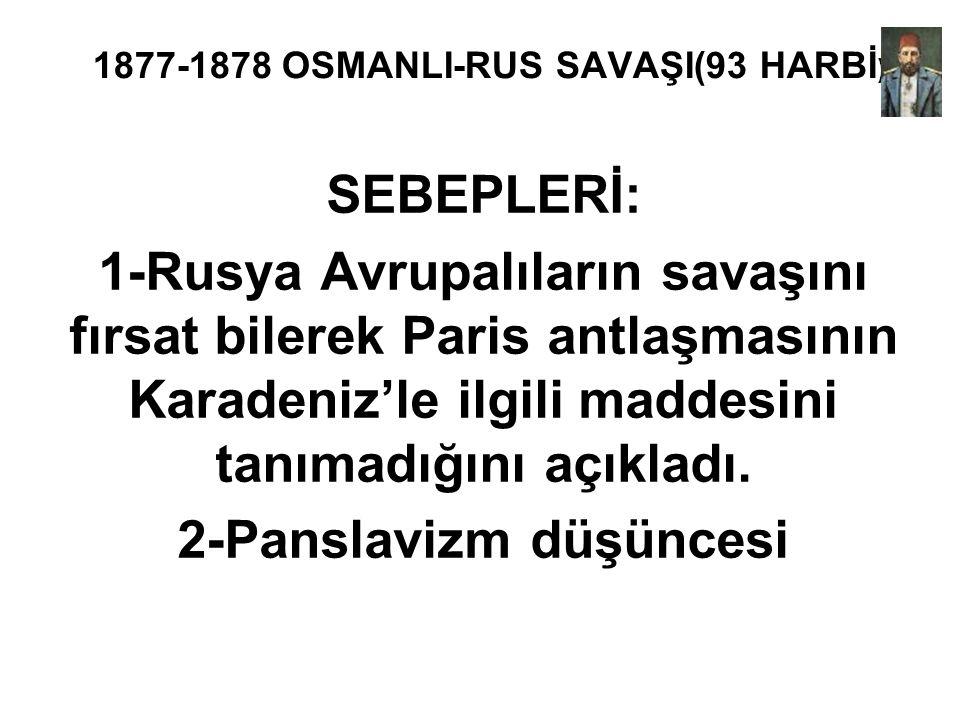 1877-1878 OSMANLI-RUS SAVAŞI(93 HARBİ)
