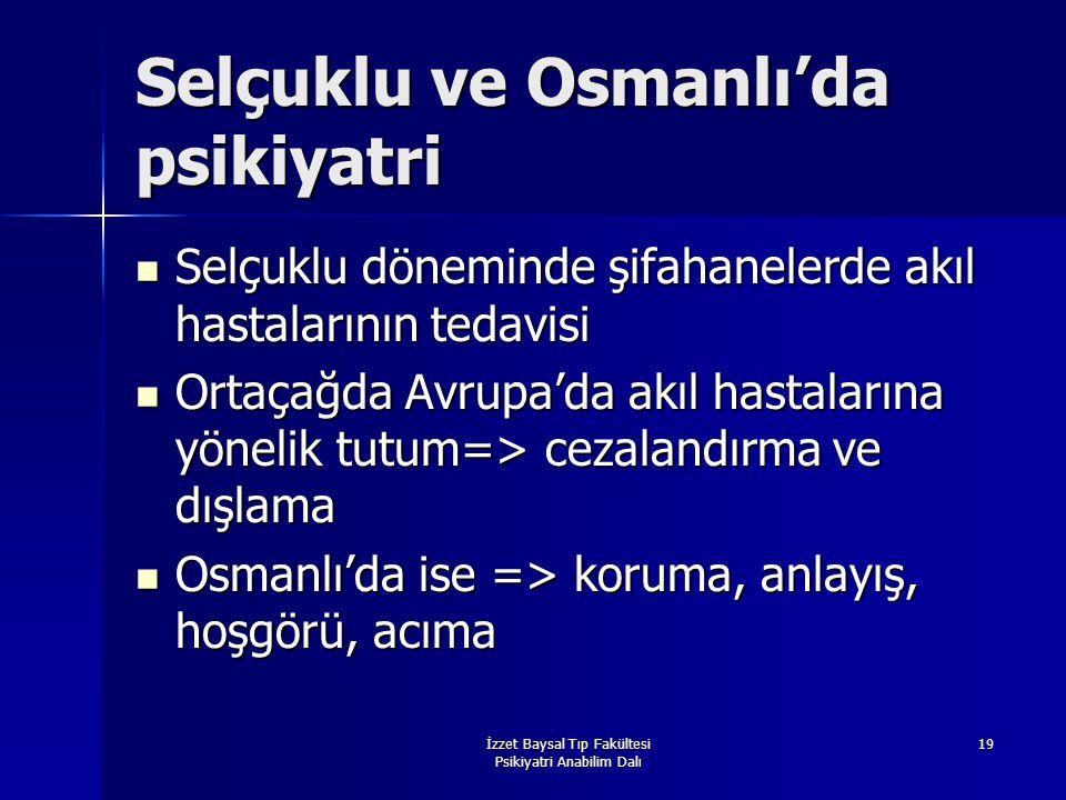 Selçuklu ve Osmanlı'da psikiyatri