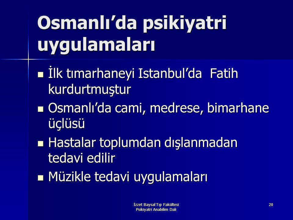 Osmanlı'da psikiyatri uygulamaları