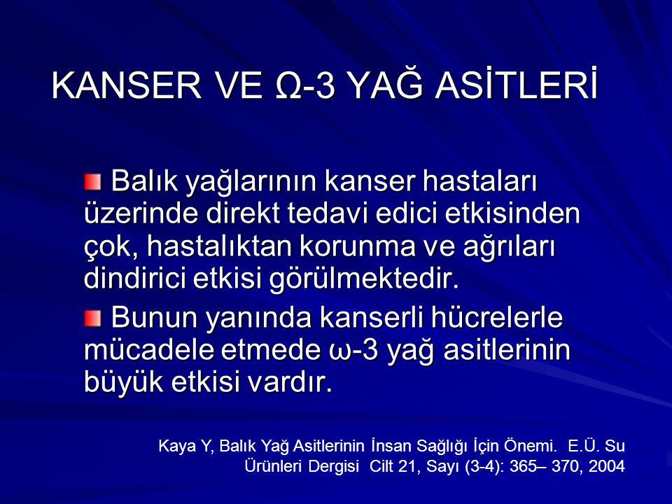 KANSER VE Ω-3 YAĞ ASİTLERİ