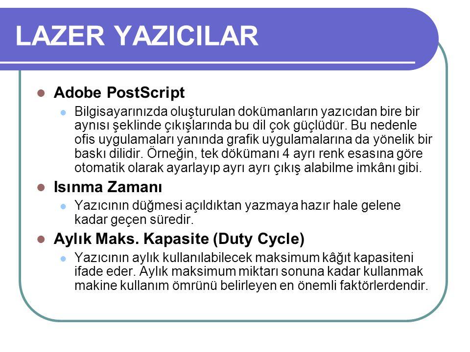 LAZER YAZICILAR Adobe PostScript Isınma Zamanı
