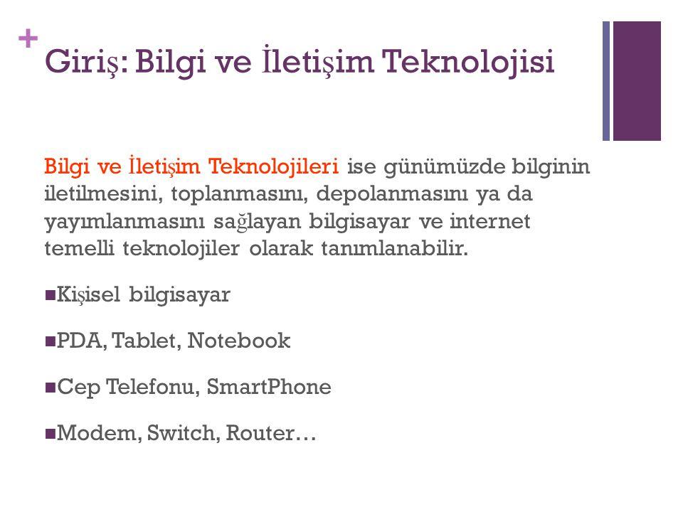 Giriş: Bilgi ve İletişim Teknolojisi