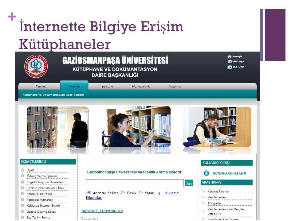 İnternette Bilgiye Erişim Kütüphaneler