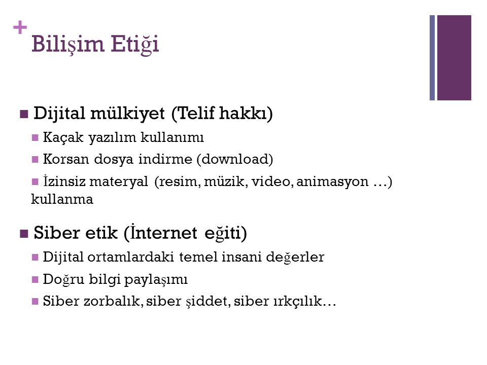 Bilişim Etiği Dijital mülkiyet (Telif hakkı)