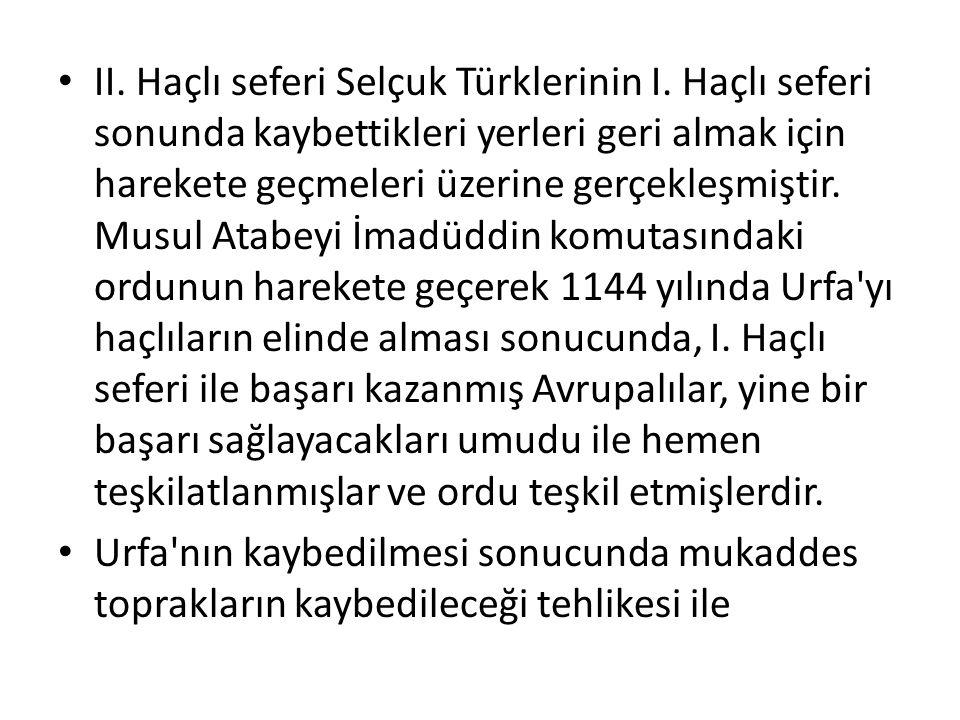 II. Haçlı seferi Selçuk Türklerinin I