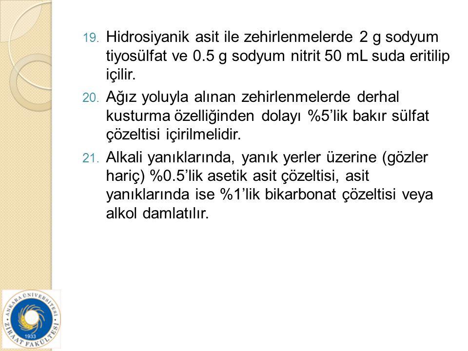 Hidrosiyanik asit ile zehirlenmelerde 2 g sodyum tiyosülfat ve 0