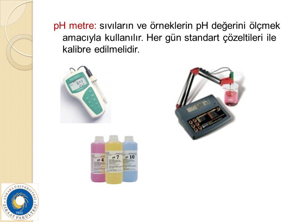 pH metre: sıvıların ve örneklerin pH değerini ölçmek amacıyla kullanılır.