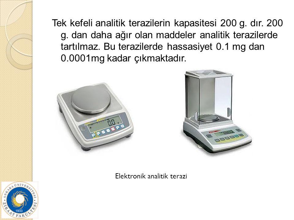 Tek kefeli analitik terazilerin kapasitesi 200 g. dır. 200 g