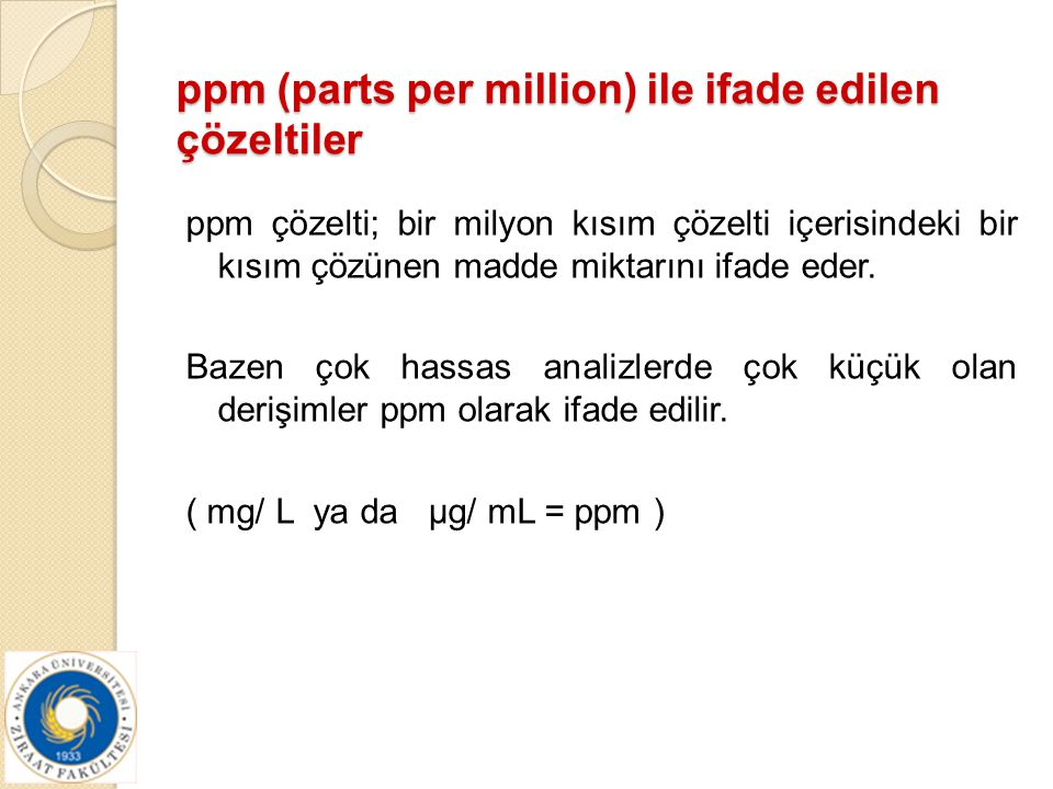 ppm (parts per million) ile ifade edilen çözeltiler